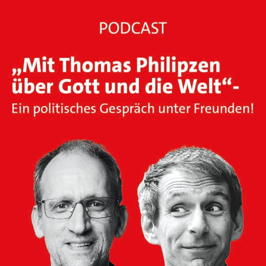 Mit Thomas Philipzen über Gott und die Welt - ein politisches Gespräch unter Freunden!